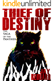 Thief of Destiny: The Collected Saga of the Panther