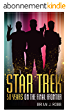Star Trek: 50 Years on the Final Frontier (English Edition)