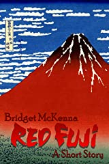 Red Fuji - A Short Story Kindle Edition