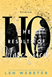 The Results of Unrequited (The Science of Unrequited Book 3)