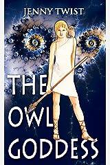 The Owl Goddess Kindle Edition
