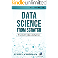 Data Science from Scratch: Practical Guide with Python (Data Sciences)