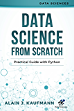 Data Science from Scratch: Practical Guide with Python (Data Sciences) (English Edition)
