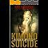 Kimono Suicide: Death in a Zen Garden (The June Kato Intrigue Series Book 1)