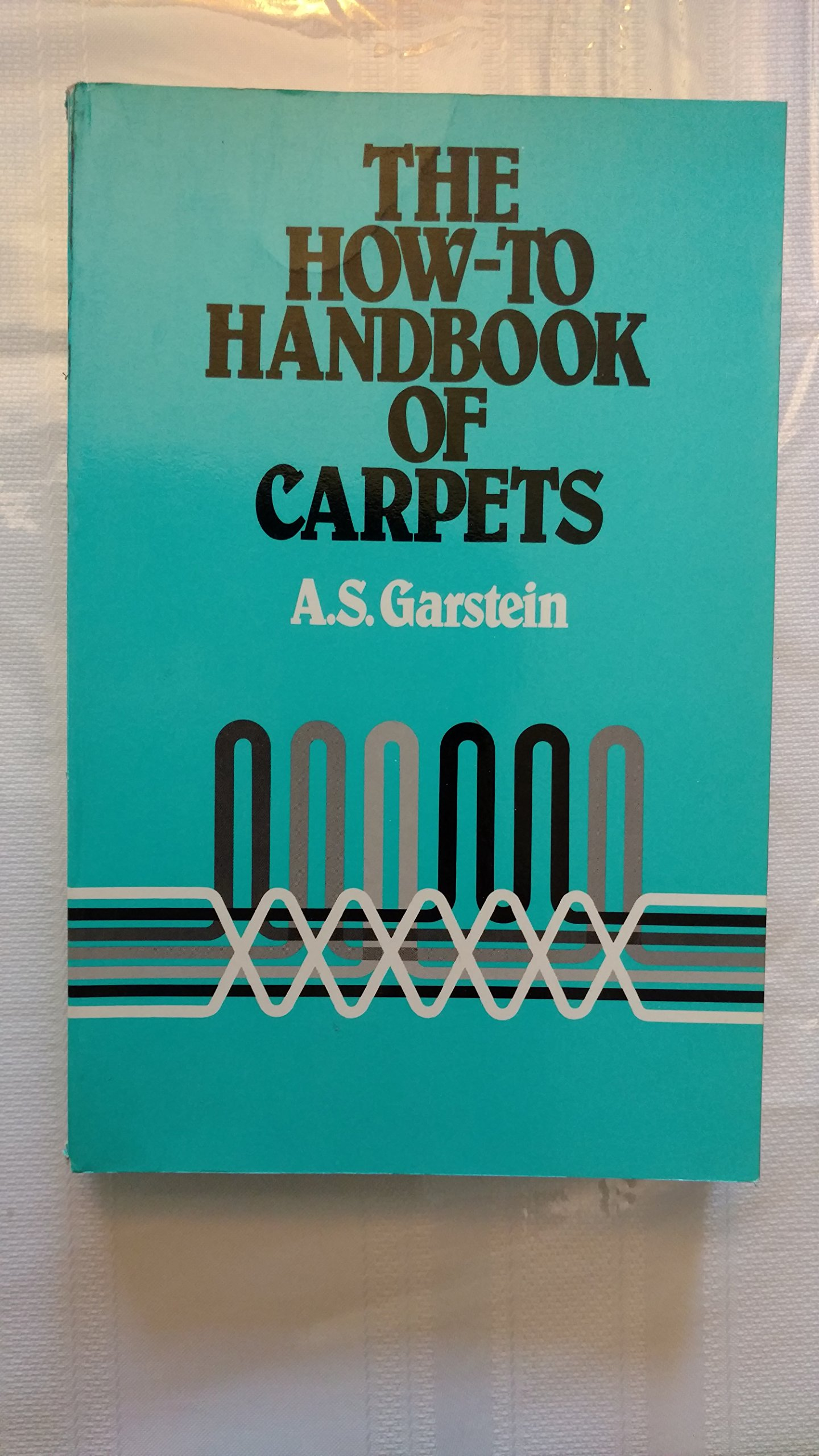 How-to Handbook of Carpets