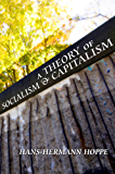A Theory of Socialism and Capitalism (LvMI)
