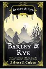 Barley and Rye: The Adventure of Lost Castle Kindle Edition