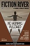 Fiction River: No Humans Allowed (An Original Anthology Series Book 22)