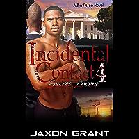 Incidental Contact 4: Secret Lovers
