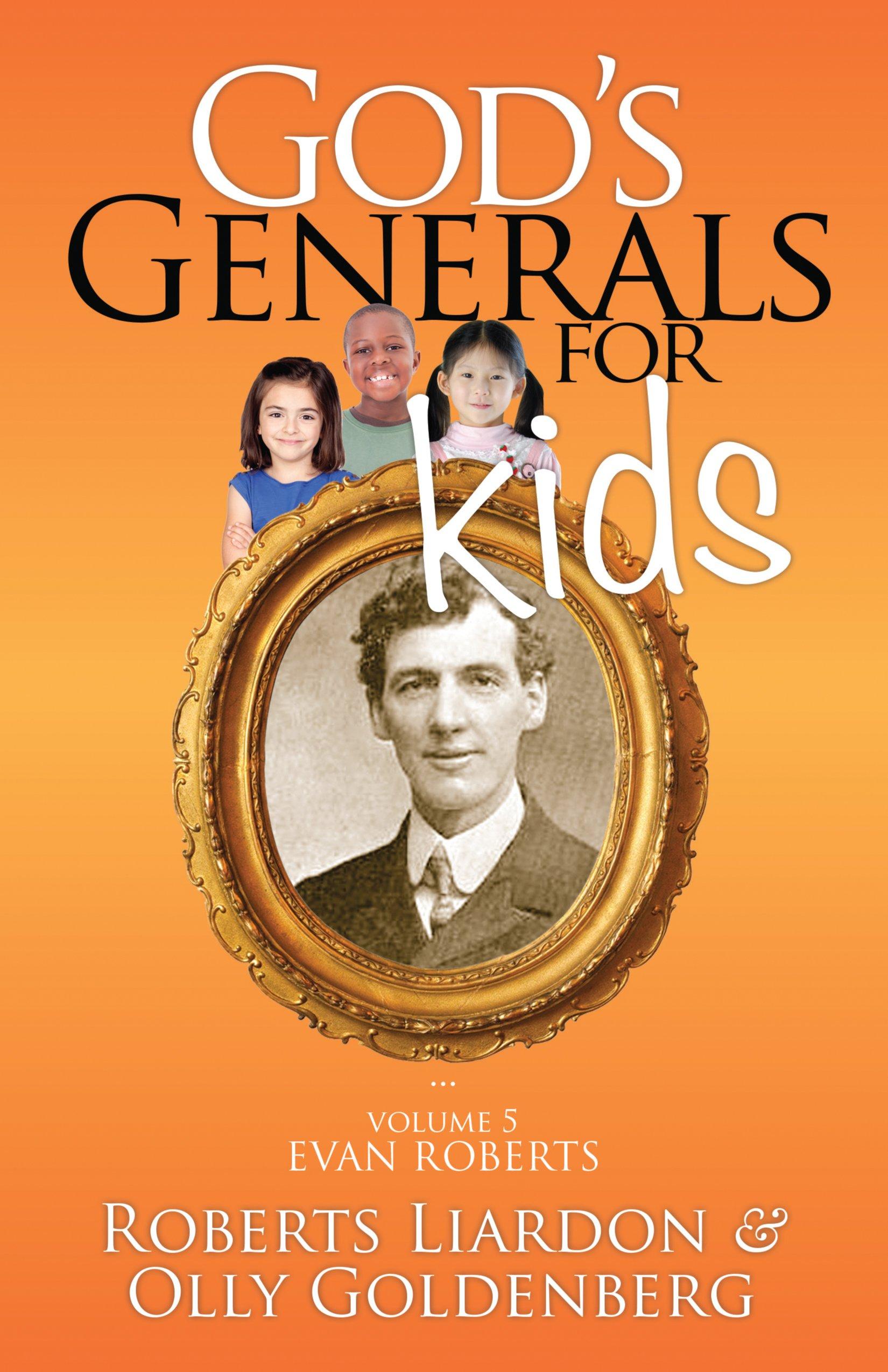 God's Generals For Kids Volume 5: Evan Roberts ebook
