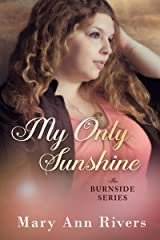 My Only Sunshine: A Burnside Novella (The Burnside Series) Kindle Edition