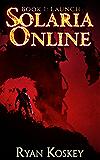 Solaria Online: Launch