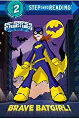 Brave Batgirl! (DC Super Friends) (Step into Reading) Kindle Edition