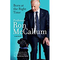 Born at the Right Time: A memoir