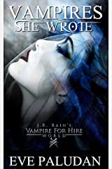Vampires She Wrote: A Vampire for Hire World Novel Kindle Edition