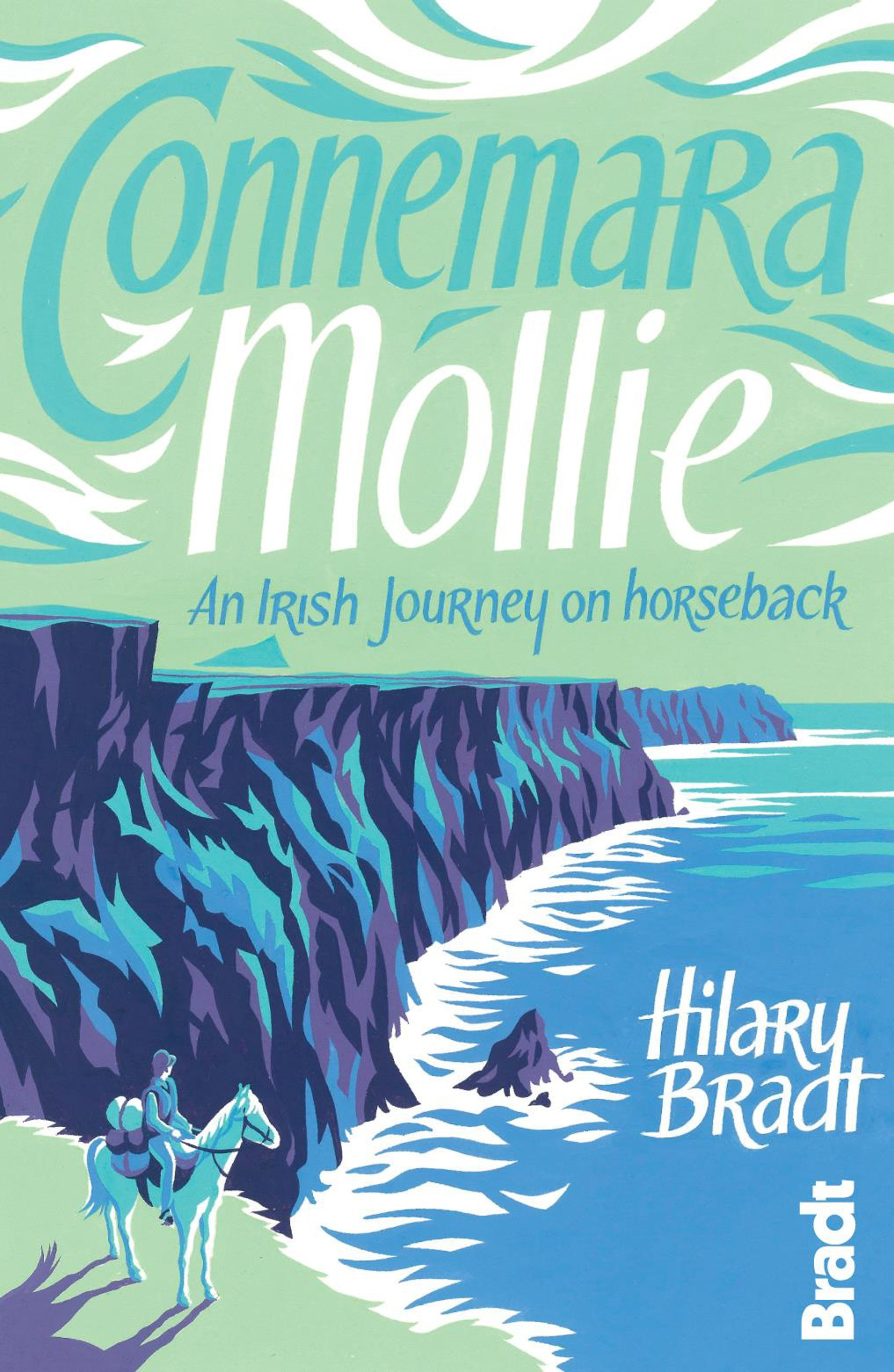 Download Connemara Mollie: An Irish Journey On Horseback ebook