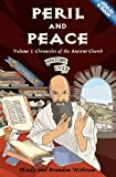 Peril and Peace: Chronicles of the Ancient Church (History Lives series)
