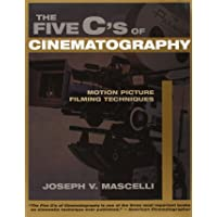 Five C's of Cinematography: Motion Picture Filming Techniques