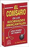 El Comisario: en las Sociedades Mercantiles 2017