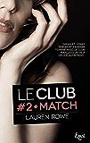 Match : Le Club - Volume 2