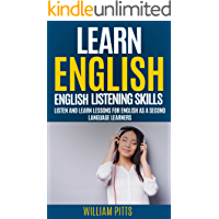 LEARN ENGLISH: ENGLISH LISTENING SKILLS: LISTEN AND LEARN LESSONS FOR ENGLISH AS A SECOND LANGUAGE LEARNERS (LEARN…