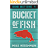 Bucket of Fish (George Bailey Detective Seies Book 1)