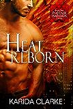 Heat Reborn (Phoenix Warriors Book 2)