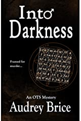 Into Darkness: (Occult Urban Fantasy/Mystery) (Ordo Templi Serpentis Mysteries Book 2)