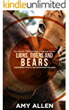 Lions, Tigers and Bears: Phenomenal Photos and Fascinating Fun Facts (Our World's Remarkable Creatures Series)