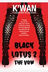 Black Lotus 2: The Vow Kindle Edition