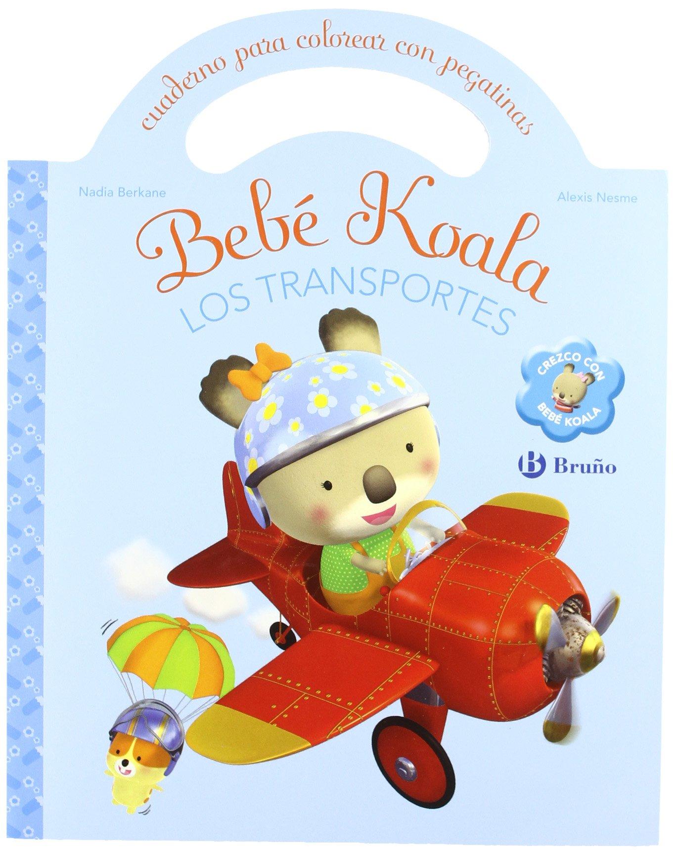 Read Online Los transportes / Transport: Cuaderno para colorear con pegatinas / Coloring Book With Stickers (Bebe Koala / Koala Baby) (Spanish Edition) PDF