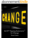 80 EFT Tapping Statements for Change (English Edition)