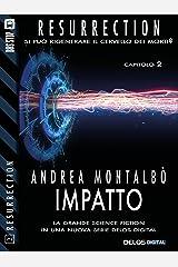 Impatto (Resurrection) (Italian Edition) Kindle Edition