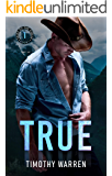 True (Tales of the Circle Book 1)