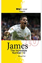 James - The Incredible Number 10 Kindle Edition