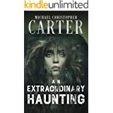 An Extraordinary Haunting (Paranormal Tales from Wales)
