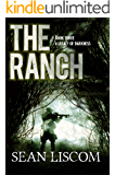 The Ranch: A Legacy of Darkness (The Legacy Series Book 3)
