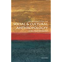 Social & Cultural Anthropology: A Very Short Introduction (A Very Short Introductions)