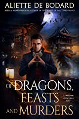 Of Dragons, Feasts and Murders: A Dominion of the Fallen Story Kindle Edition