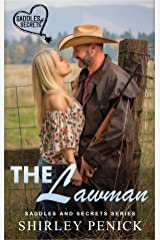 The Lawman: Saddles and Secrets Series Kindle Edition