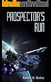 Prospector's Run (Artifact Book 1)