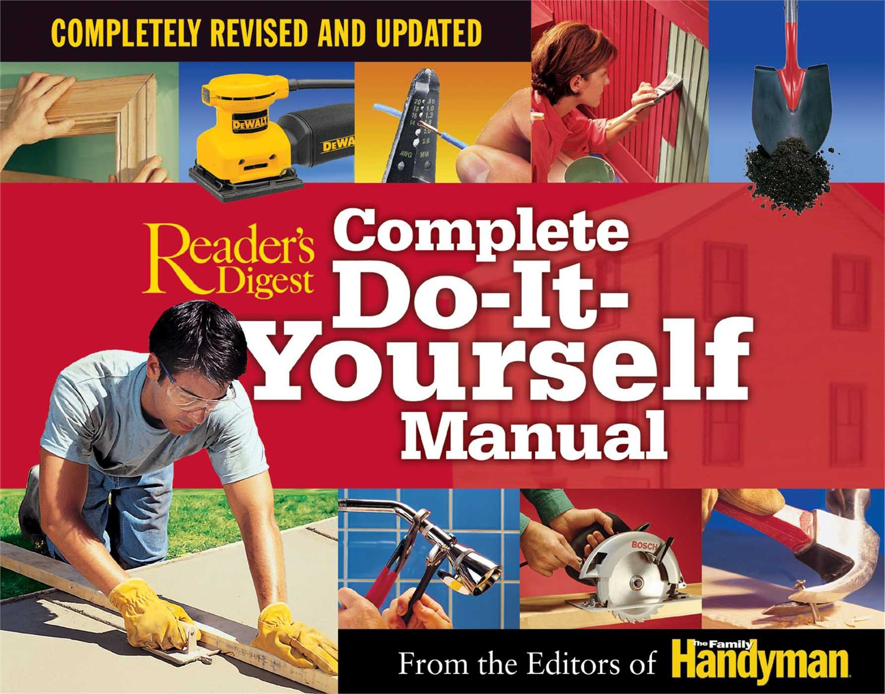 Complete Do-It-Yourself Manual: Completely Revised and Updated: Editors of  The Family Handyman: 9780762105793: Amazon.com: Books