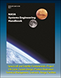 NASA Systems Engineering Handbook (SP-2007-6105) - Spacecraft and Satellite Fundamentals, Project Life Cycle, System Design, Product Realization, Technical ... Design Facilities (English Edition)