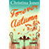 Forever Autumn: A beautifully heartwarming seasonal romance