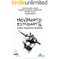 Movimento Estudantil: Conflitos, Organizações e Mobilização