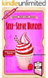 Self-Serve Murder: A Humorous Culinary Cozy Mystery (Death by Cupcake Book 3)