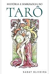 História e Simbologia do Tarô eBook Kindle