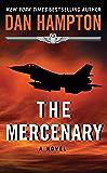 The Mercenary: A Novel