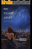 800 Years Apart (Sherwood Untold)