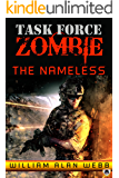 The Nameless (Task Force Zombie Book 1)